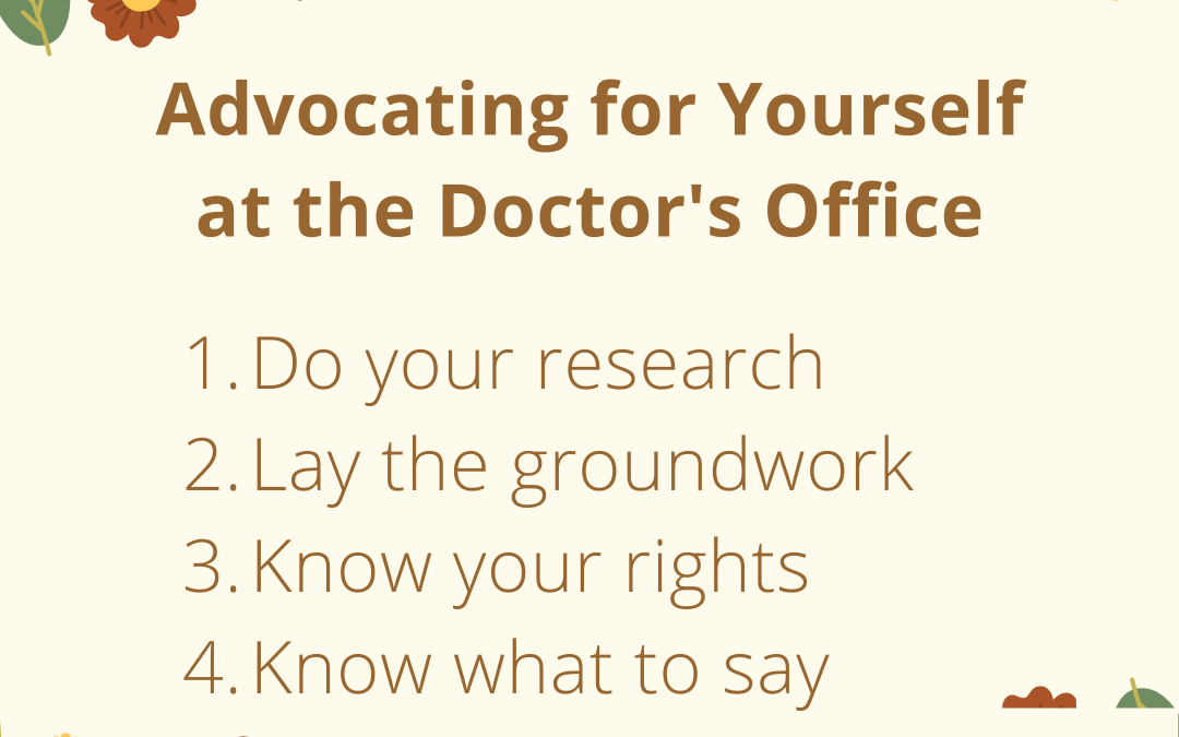Advocating for Yourself at The Doctor's Office By Saying No